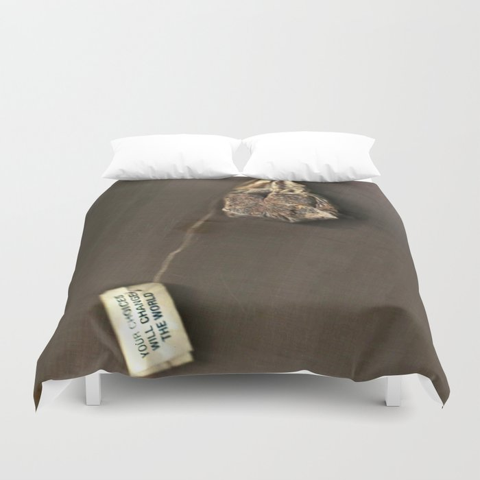 your choices will change the world Duvet Cover