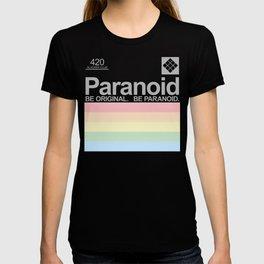BE ORIGINAL. BE PARANOID. T-shirt