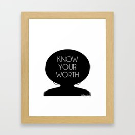 Know Your Worth Framed Art Print