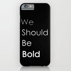 Bold iPhone 6s Slim Case