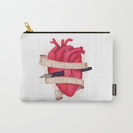 Find What You Love Carry-All Pouch