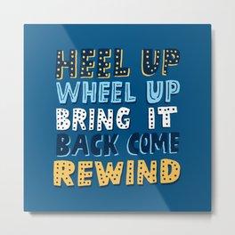 Wheel Up  Metal Print