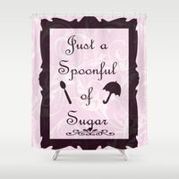 mary poppins Shower Curtains featuring Mary Poppins Spoonful of Sugar by Whimsy and Nonsense