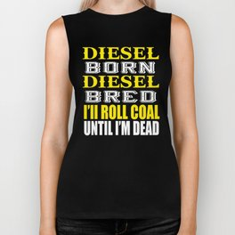 Awesome Diesel Design Born and Bred Biker Tank