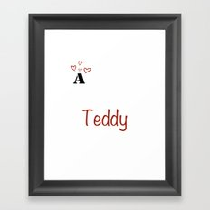 a Teddy Framed Art Print