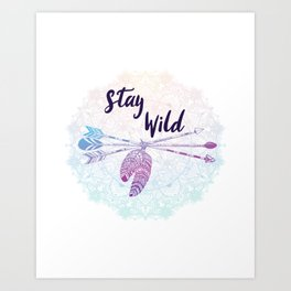 Stay Wild - Boho Arrows Mandala Feathers Art Print