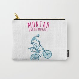 "Skeleton Bike - ""Montar Hasta Muerte"" Carry-All Pouch"