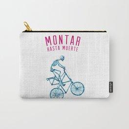 "Skeleton Bike - ""Montar Hasta Muerte"" Carry-All Pouch"