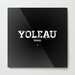 Yoleau Metal Print
