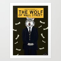 wolf of wall street Art Prints featuring The Wolf of Wall Street by Dano77