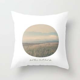 Circle Week Circle II {And There You'll Find Me} Throw Pillow