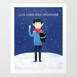 Live Long And Prospurr - Holiday Edition Art Print