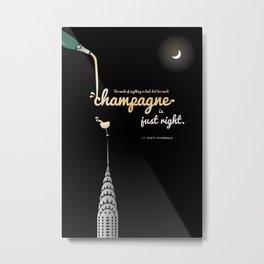 F Scott Fitzgerald Quote Great Gatbsy Champagne Metal Print