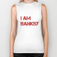 banksy Biker Tanks featuring I am Banksy by PupKat