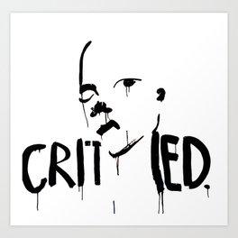 CRITISIZED PORTRAIT (BLACK) Art Print
