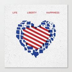 LIFE    LIBERTY    HAPPINESS Canvas Print