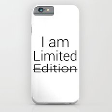 I am Limited Edition Slim Case iPhone 6s