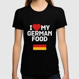 I Love My German Food T-shirt