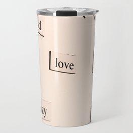 Love Centered Travel Mug