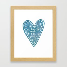 Have Carbs and Be Kind Framed Art Print