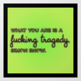 CARRY ON | Tragedy Art Print