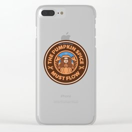 The Pumpkin Spice Must Flow Clear iPhone Case