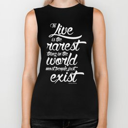 To Live is the Rarest Thing Biker Tank
