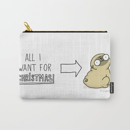 all I want for christmas is a pug Carry-All Pouch