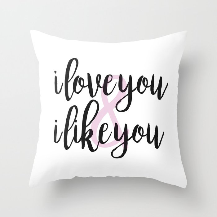 Society6I Love You Throw Pillow by