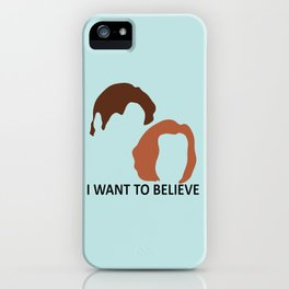 I Want To Believe X-Files iPhone Case