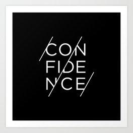 Confidence - white ink on black Art Print