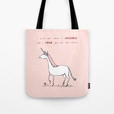 I Wish You Were A Unicorn Tote Bag