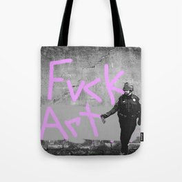 Fvck Art Tote Bag