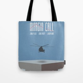 Margin Call, minimalist movie poster, Kevin Spacey, Stanley Tucci, Demi Moore Tote Bag