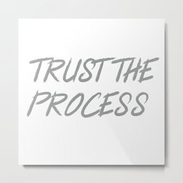 Trust The Process Workout Motivational Design Metal Print