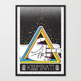 K I L L U M I N A T I Canvas Print