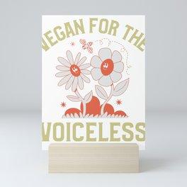 Vegan For The Voiceless Mini Art Print