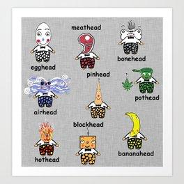 Weird and Wacky Head Types Art Print