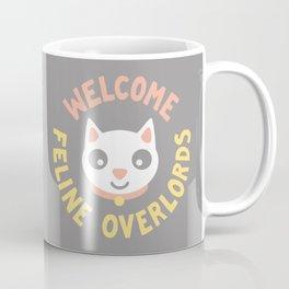 Welcome Feline Overlords Coffee Mug