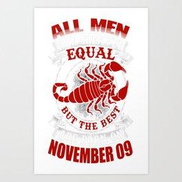 Best-Men-Are-Born-on-November-09---Scorpio---Sao-chép Art Print