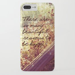 Beautiful Reasons To Be Happy iPhone Case