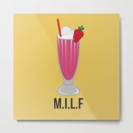 M.I.L.F Metal Print