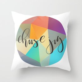 Choose Joy (Crystal) Throw Pillow