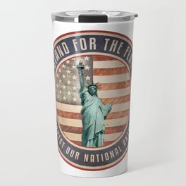 Stand For The Flag Travel Mug