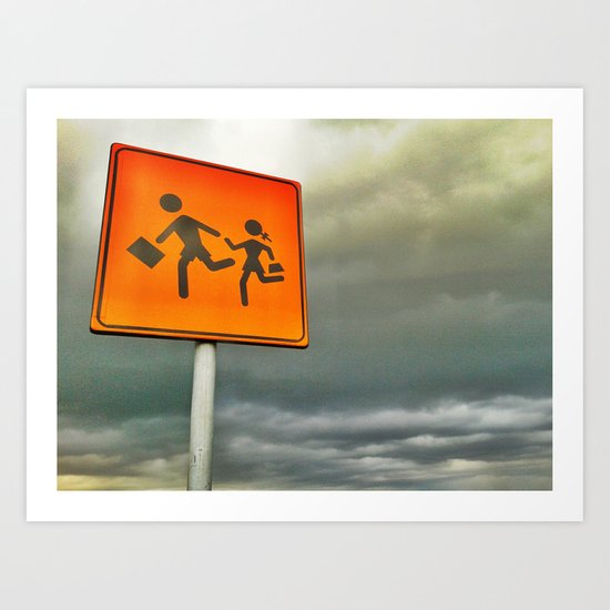 Run baby run!!! Art Print