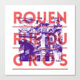 Rouen rue du Gros Canvas Print