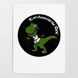 Karatesaurus Rex Karate Present Gift Dino Dinosaur Poster