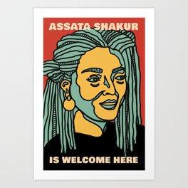 Assata Shakur is Welcome Here Poster Art Print