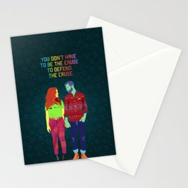 You don't have to be the cause Stationery Cards
