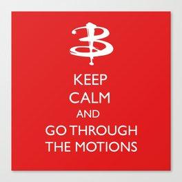 Go through the motions Canvas Print